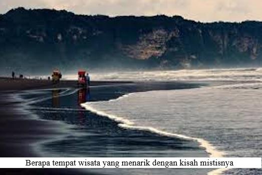 TEMPAT WISATA DI INDONESIA YANG MENINGGALKAN KISAH MISTIS